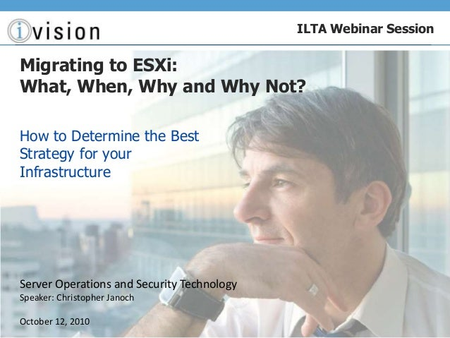 Server Operations and Security Technology Speaker: Christopher Janoch October 12, 2010 ILTA Webinar Session Migrating to E...