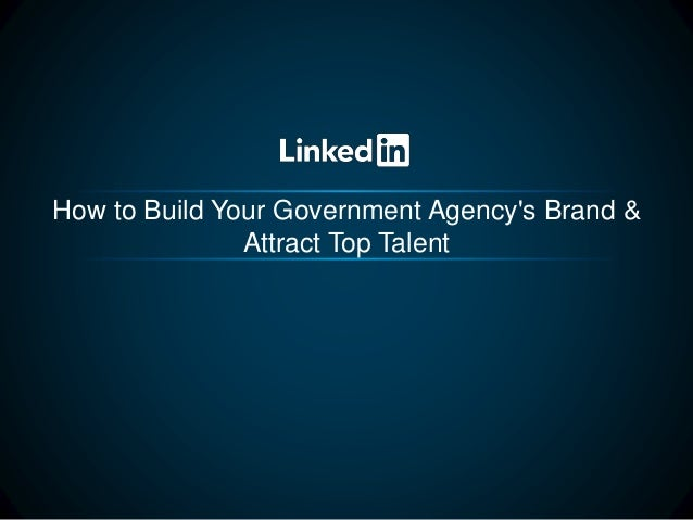 How to Build Your Government Agency's Brand & Attract Top Talent