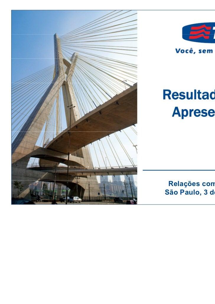 Resultados 1T11                 Apresentação                 A          ã TIMBrasil1Q11ResultsPresentation             ...