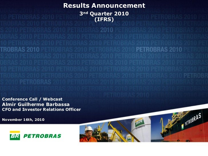 Results Announcement                                  3nd Quarter 2010                                       (IFRS)     Co...