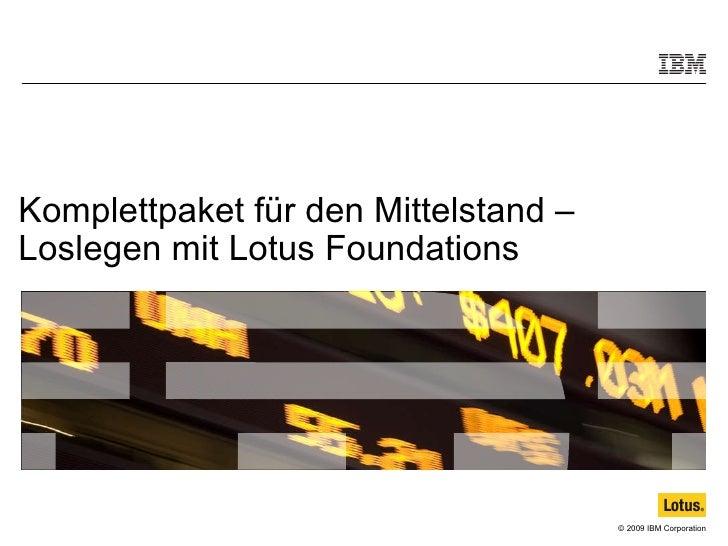 Komplettpaket für den Mittelstand – Loslegen mit Lotus Foundations