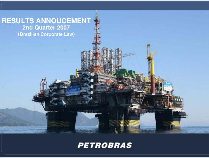 RESULTS ANNOUCEMENT      2nd Quarter 2007    (Brazilian Corporate Law)