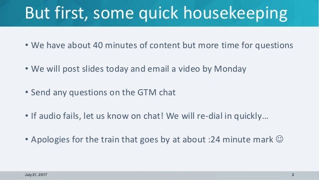 • We have about 40 minutes of content but more time for questions • We will post slides today and email a video by Monday ...