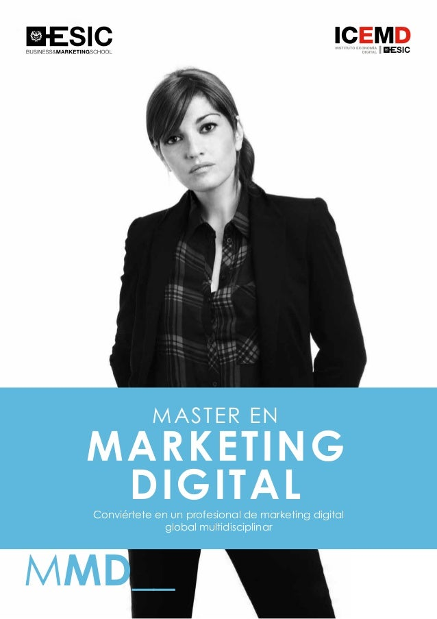 1 MASTER EN MARKETING DIGITAL MMD__ Conviértete en un profesional de marketing digital global multidisciplinar