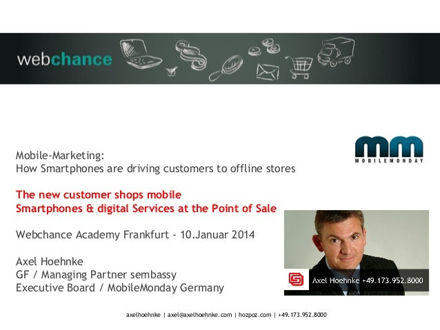 Mobile-Marketing: How Smartphones are driving customers to offline stores The new customer shops mobile Smartphones & digi...