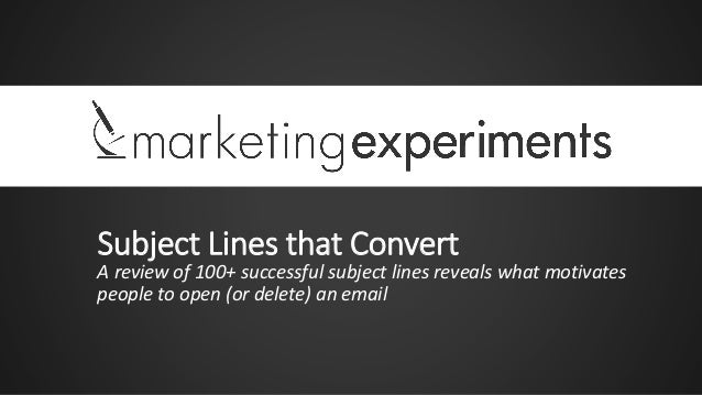 Subject Lines that Convert  A review of 100+ successful subject lines reveals what motivates people to open (or delete) an...