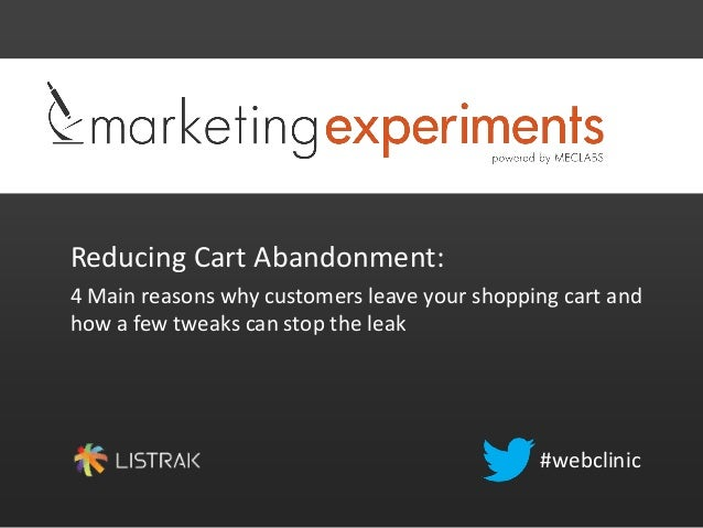 Reducing Cart Abandonment:4 Main reasons why customers leave your shopping cart andhow a few tweaks can stop the leak#webc...