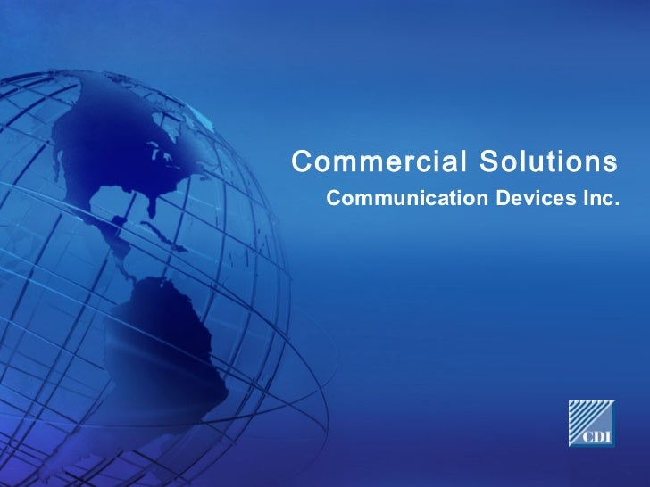 Commercial Solutions  Communication Devices Inc.