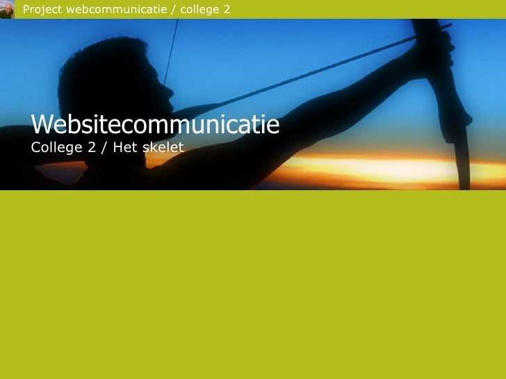 Websitecommunicatie College 2 / Het skelet
