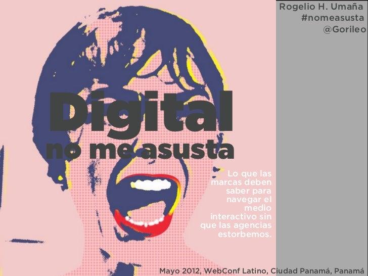 Rogelio H. Umaña                                        #nomeasusta                                             @GorileoDi...