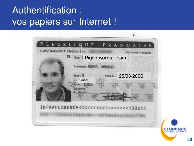Authentification : vos papiers sur Internet ! 20 Pignonsurmail.com 25/08/2006 Gandi