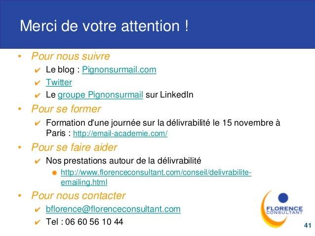 Merci de votre attention ! • Pour nous suivre Le blog : Pignonsurmail.com Twitter Le groupe Pignonsurmail sur LinkedIn • P...