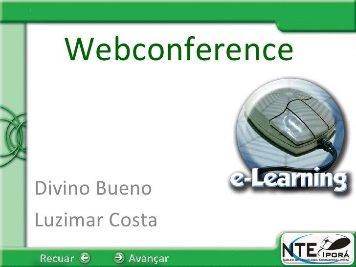 Webconference Divino Bueno Luzimar Costa