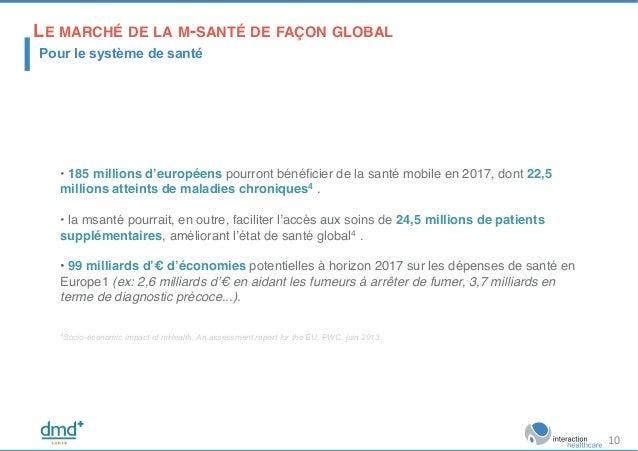 ! • 185 millions d'européens pourront bénéficier de la santé mobile en 2017, dont 22,5 millions atteints de maladies chroni...