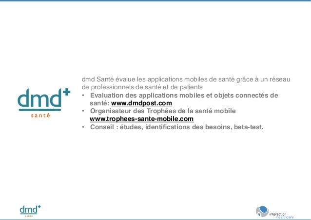 dmd Santé évalue les applications mobiles de santé grâce à un réseau de professionnels de santé et de patients! • Evaluat...
