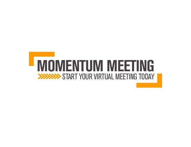 MOMENTUM MEETING   START YOUR VIRTUAL MEETING TODAY