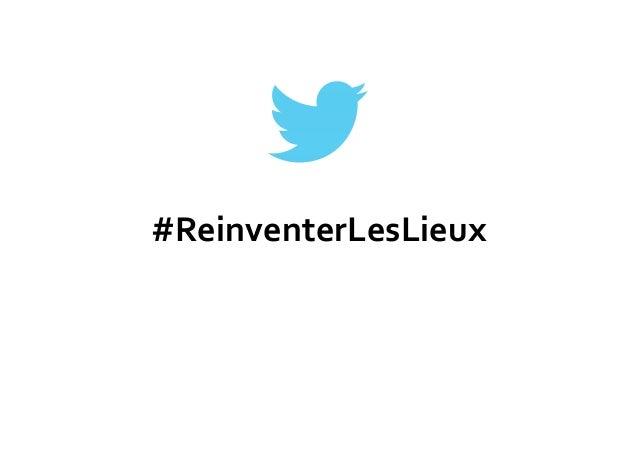 #ReinventerLesLieux