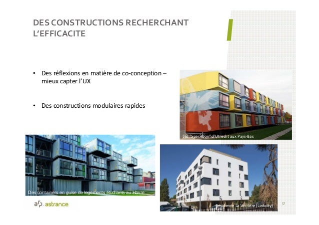 DES CONSTRUCTIONS RECHERCHANT L'EFFICACITE 57 • Des réflexions en matière de co-conception – mieux capter l'UX • Des const...