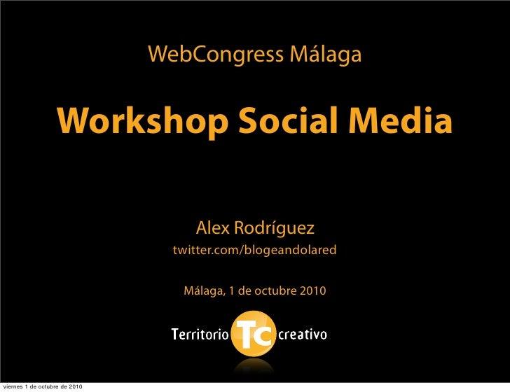 Workshop Social Media. Webcongress Málaga