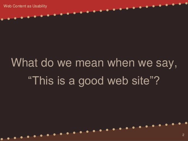 Web Content as Usability Slide 2