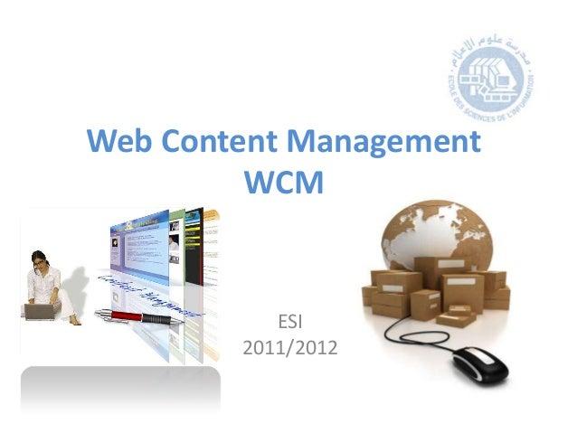 Web Content Management         WCM           ESI        2011/2012
