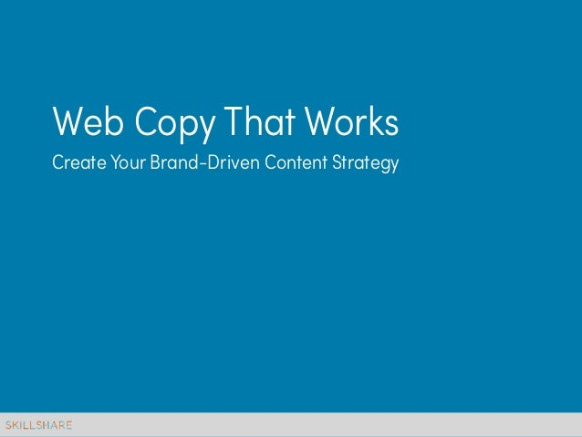 Web Copy That WorksCreate Your Brand-Driven Content Strategy