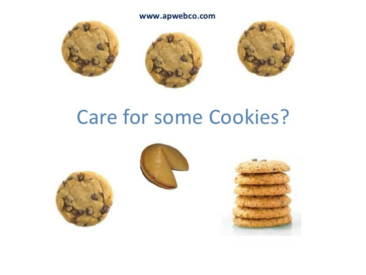 Care for some Cookies? www.apwebco.com