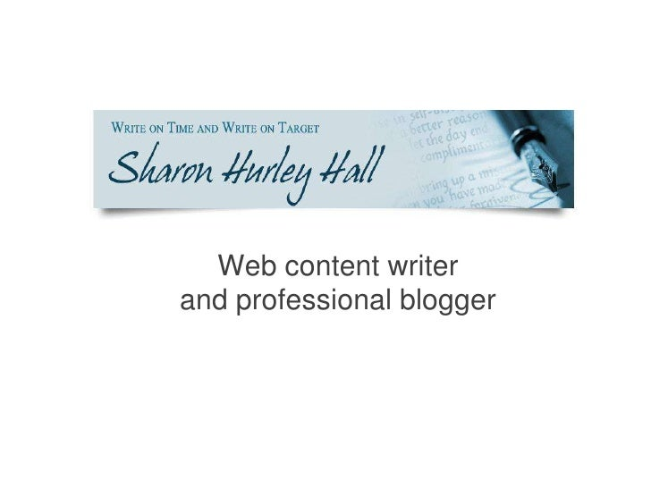 Web content writerand professional blogger