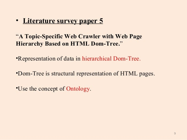 thesis on web crawler Project 2: web crawler  a thesis web page contains links to chapters, a chapter web page  hierarchy emerges, and the only links that exist are those that go down the hierarchy a web crawler is a program that processes web pages and its links automatically given the pages in a web site, and the keywords and links that exist in each page.