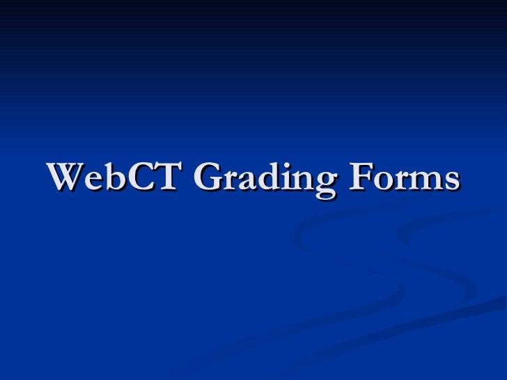 WebCT Grading Forms
