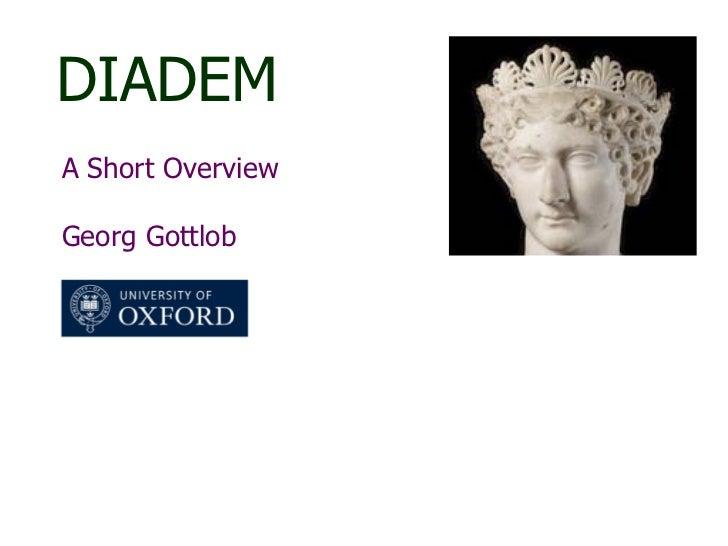 DIADEM A Short Overview  Georg Gottlob