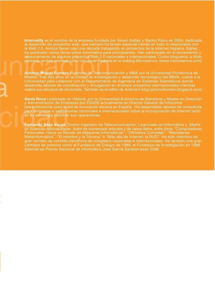 Internality es el nombre de la empresa fundada por Álvaro Ibáñez y Nacho Palou en 2004, dedicada     al desarrollo de proy...