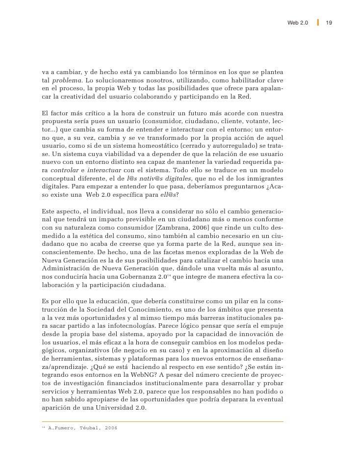 20   Web 2.0                    2. EL CONTEXTO                 Esta primera parte del libro, más abstracta, propondrá un m...