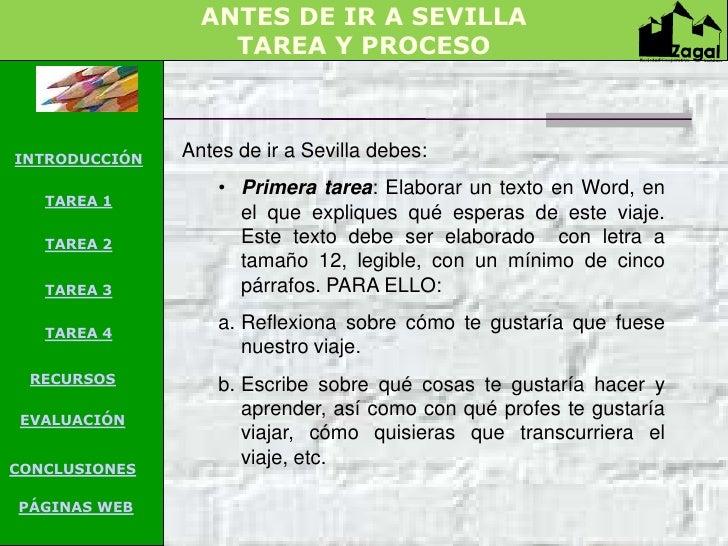 ANTES DE IR A SEVILLA                   TAREA Y PROCESOINTRODUCCIÓN   Antes de ir a Sevilla debes:                   • Pri...