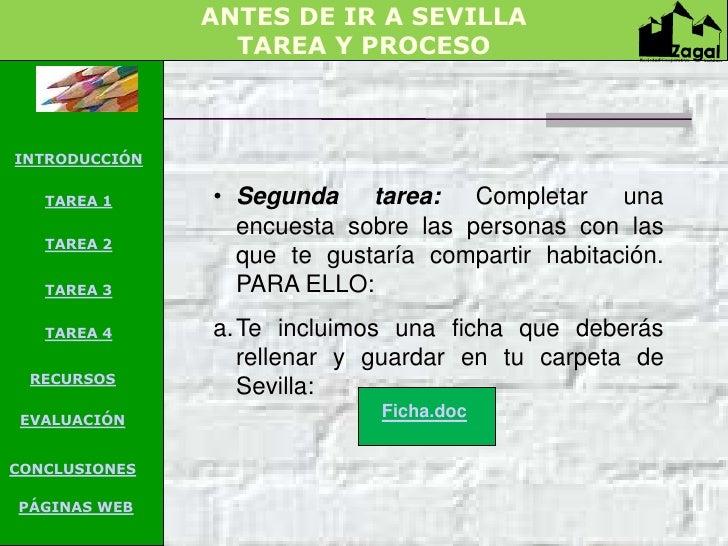 ANTES DE IR A SEVILLA                 TAREA Y PROCESOINTRODUCCIÓN   TAREA 1     • Segunda tarea: Completar una            ...