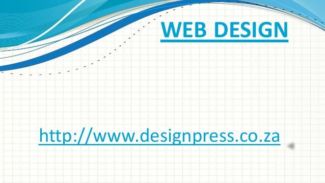 WEB DESIGN  http://www.designpress.co.za