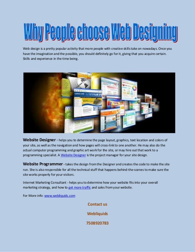 Web design is a pretty popular activity that more people with creative skills take on nowadays. Once you have the imaginat...