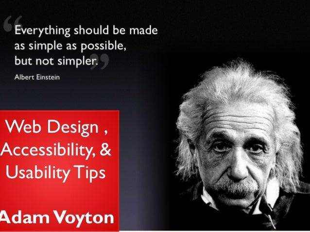 Web Design , Accessibility, & Usability TipsAdam Voyton