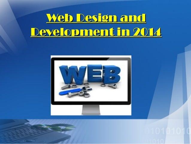 Web Design and Development in 2014
