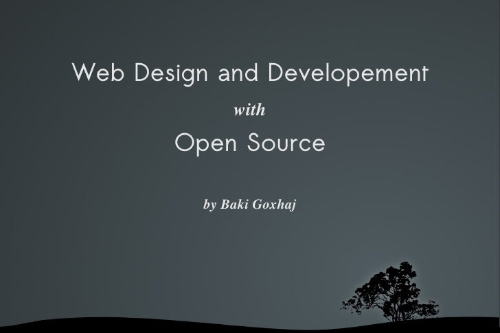 Web Design and Developement   with   Open Source by Baki Goxhaj