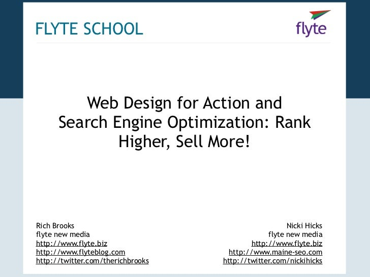 FLYTE SCHOOL             Web Design for Action and       Search Engine Optimization: Rank               Higher, Sell More!...