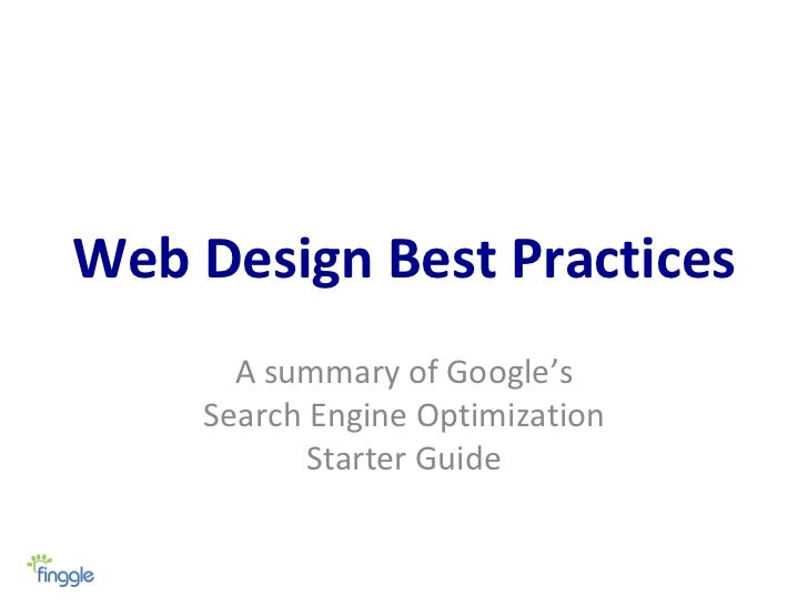 Web Design Best Practices A summary of Google's Search Engine Optimization Starter Guide