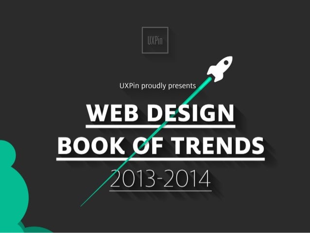 Full Version DOWNLOAD 2013-2014 Marcin Treder, Robert Warych and Sebastian Witman WEB DESIGN BOOK OF TRENDS 2013-2014 Marc...