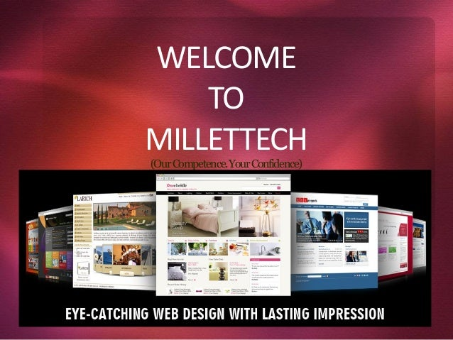 WELCOME TO MILLETTECH (OurCompetence.YourConfidence)