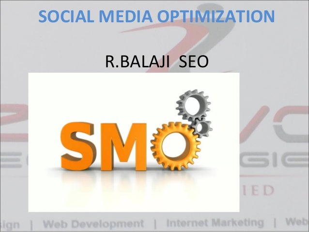 SOCIAL MEDIA OPTIMIZATION R.BALAJI SEO