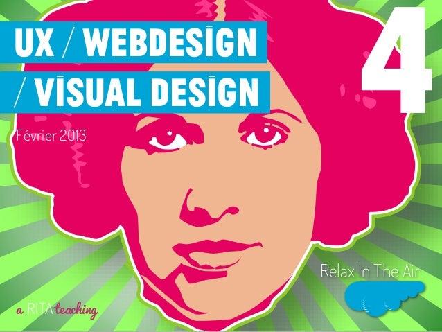 Février 2013a RITAteachingRelax In The Air4UX / Webdesign/ visual design