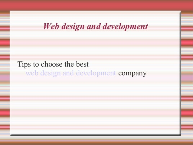 Web design and developmentTips to choose the best  web design and development company