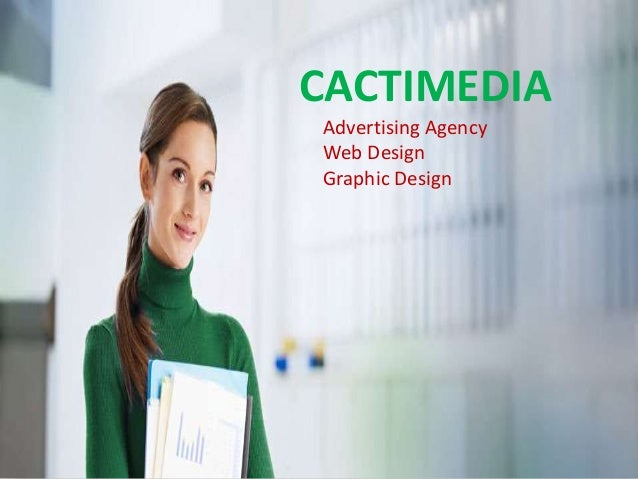 CACTIMEDIA Advertising Agency Web Design Graphic Design