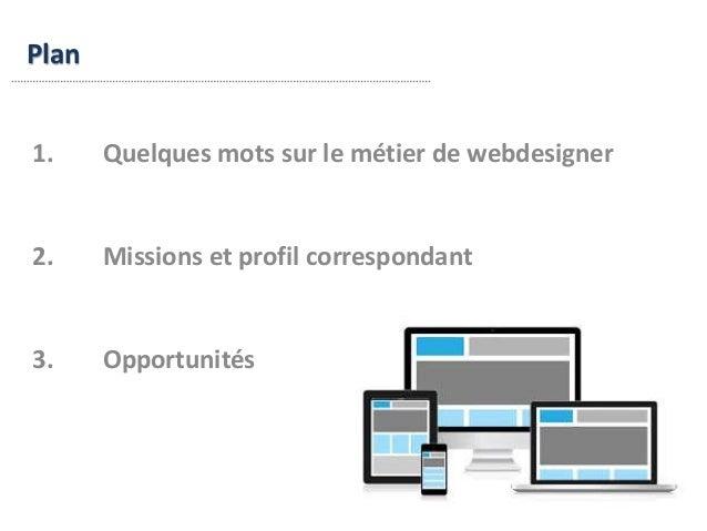 Présentation du métier de webdesigner Slide 2