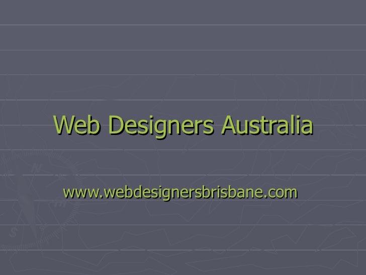 Web Designers Australia www.webdesignersbrisbane.com